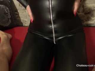 Chateau-Cuir – Fetish Liza – Cock tease in shiny catsuit Part 1