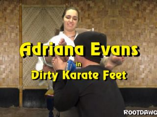 Foot worship – Rootdawg25 – Adriana Evans – Dirty Karate Feet