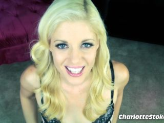 Charlotte Stokely - How to beg for cum