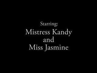 Mistress Kandy and Miss Jasmine - Lick Our Asses and Our Girlfriends' ...