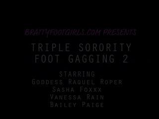 Foot domination – Bratty Foot Girls – Sasha Foxxx, Raquel Roper, Vanessa Rain, Bailey Paige – Triple Sorority Foot gagging Hazing part 2