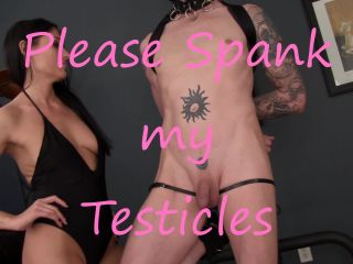 Obey Melanie - Please Spank my Testicles