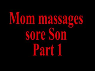 Mom massages sore son pov pt1 on pov hard sex video hd