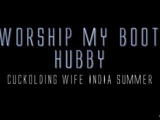 India Summer – Worship My Boot Hubby
